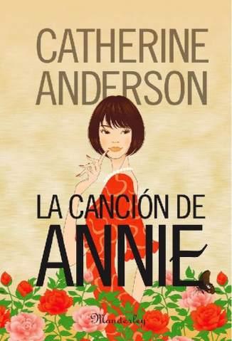 Baixar A Canção de Annie - Catherine Anderson ePub PDF Mobi ou Ler Online
