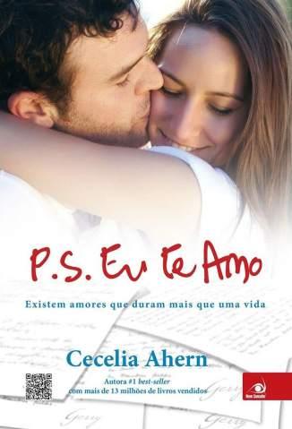 Baixar P.S.: Eu Te Amo - Cecelia Ahern ePub PDF Mobi ou Ler Online