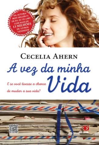 Baixar A Vez da Minha Vida - Cecelia Ahern ePub PDF Mobi ou Ler Online