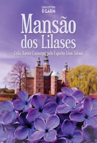 Baixar Livro Mansão dos Lilases - Célia Xavier Camargo em ePub PDF Mobi ou Ler Online