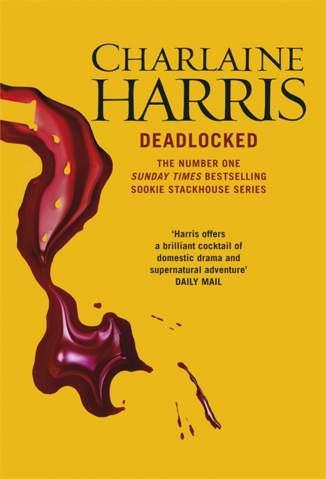 Baixar Deadlocked - Sookie Stackhouse Vol. 12 - Charlaine Harris ePub PDF Mobi ou Ler Online