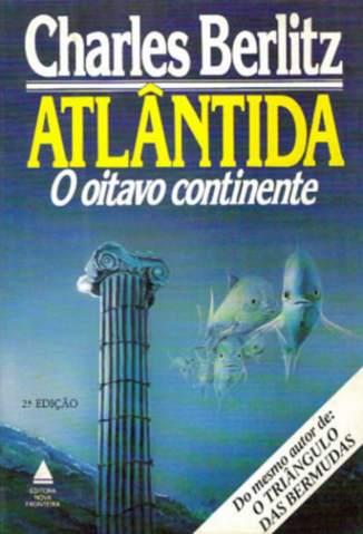 Baixar Atlantida o Oitavo Continente - Charles Berlitz ePub PDF Mobi ou Ler Online