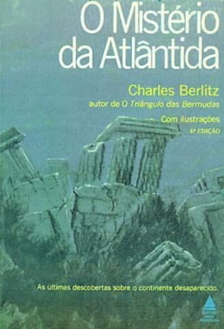 Baixar O Mistério da Atlantida - Charles Berlitz ePub PDF Mobi ou Ler Online