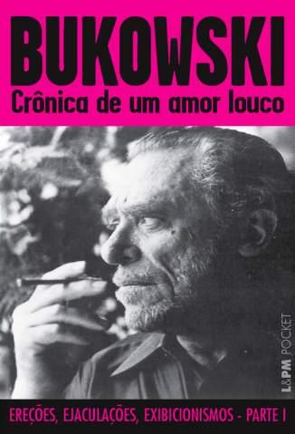Baixar Livro Crônica de um Amor Louco - Charles Bukowski em ePub PDF Mobi ou Ler Online