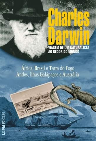 Baixar Livro Viagem de um Naturalista Ao Redor do Mundo - Charles Darwin em ePub PDF Mobi ou Ler Online