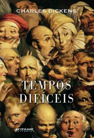 Baixar Livro Tempos Difíceis - Charles Dickens em ePub PDF Mobi ou Ler Online