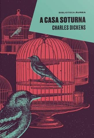 Baixar Livro A Casa Soturna - Charles Dickens em ePub PDF Mobi ou Ler Online