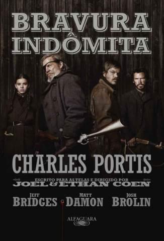 Baixar Bravura Indômita - Charles Portis ePub PDF Mobi ou Ler Online