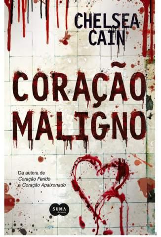 Baixar Coração Maligno - Chelsea Cain ePub PDF Mobi ou Ler Online