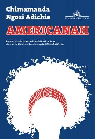 Baixar Livro Americanah - Chimamanda Ngozi Adichie em ePub PDF Mobi ou Ler Online