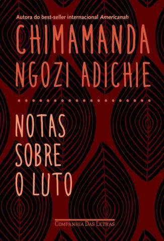 Baixar Livro Notas Sobre o Luto - Chimamanda Ngozi Adichie em ePub PDF Mobi ou Ler Online