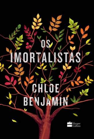 Baixar Livro Os Imortalistas - Chloe Benjamin em ePub PDF Mobi ou Ler Online