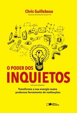 Baixar Livro O Poder dos Inquietos - Chris Guillebeau em ePub PDF Mobi ou Ler Online