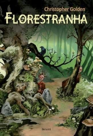 Baixar Florestranha - Christopher Golden ePub PDF Mobi ou Ler Online