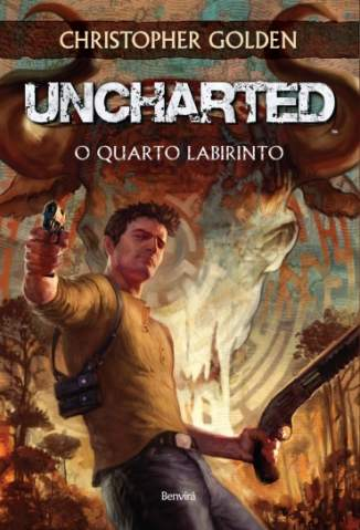 Baixar Uncharted - O Quarto Labirinto - Christopher Golden ePub PDF Mobi ou Ler Online
