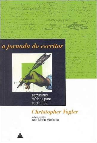 Baixar A Jornada do Escritor - Christopher Vogler ePub PDF Mobi ou Ler Online