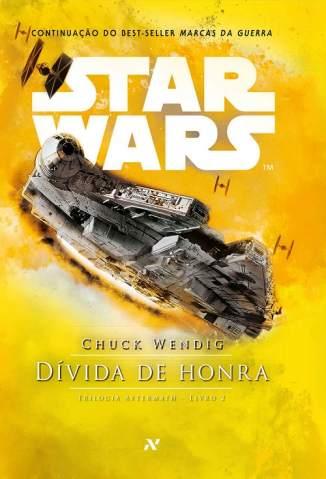 Baixar Star Wars, Dívida de Honra - Aftermath Vol. 2 - Chuck Wendig ePub PDF Mobi ou Ler Online