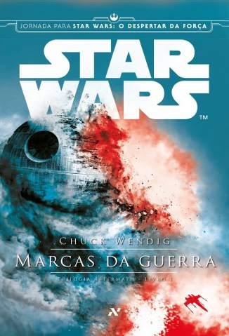 Baixar Star Wars : Marcas da Guerra - Aftermath Vol. 1 - Chuck Wendig ePub PDF Mobi ou Ler Online