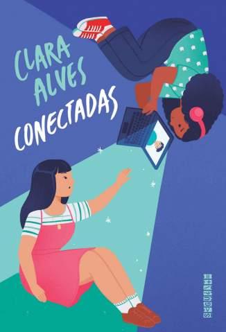 Baixar Livro Conectadas - Clara Alves em ePub PDF Mobi ou Ler Online