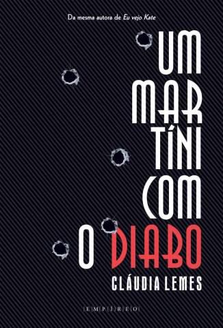 Baixar Um Martíni Com o Diabo - Claudia Lemes ePub PDF Mobi ou Ler Online