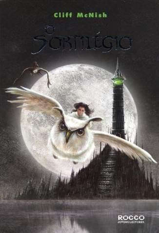 Baixar Livro O Sortilégio - Trilogia da Magia Vol. 1 - Cliff McNish em ePub PDF Mobi ou Ler Online