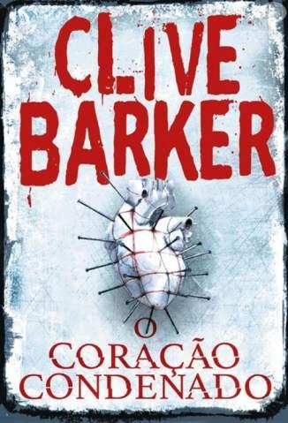 Baixar Livro O Coração Condenado - Clive Barker em ePub PDF Mobi ou Ler Online