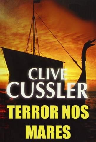 Baixar Terror Nos Mares - Dirk Pitt - Clive Cussler ePub PDF Mobi ou Ler Online