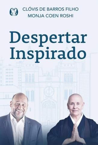 Baixar Livro Despertar Inspirado - Clóvis de Barros Filho em ePub PDF Mobi ou Ler Online