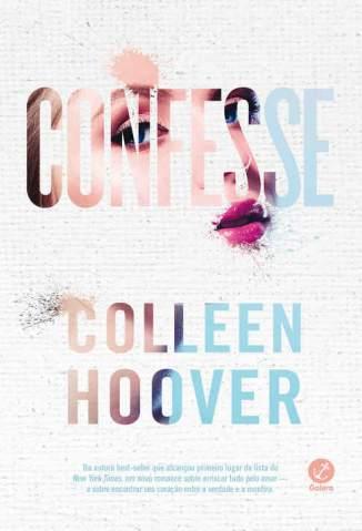 Baixar Livro Confesse - Colleen Hoover em ePub PDF Mobi ou Ler Online