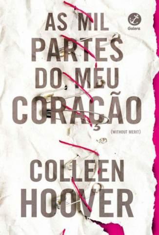 Baixar Livro As Mil Partes do Meu Coração - Colleen Hoover em ePub PDF Mobi ou Ler Online