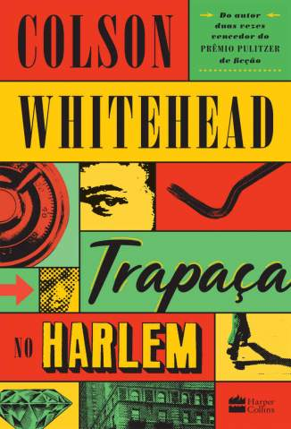 Baixar Livro Trapaça No Harlem - Colson Whitehead em ePub PDF Mobi ou Ler Online