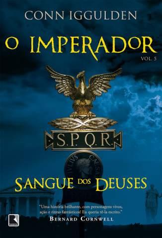 Baixar Livro Sangue dos Deuses - O Imperador Vol. 5 - Conn Iggulden em ePub PDF Mobi ou Ler Online