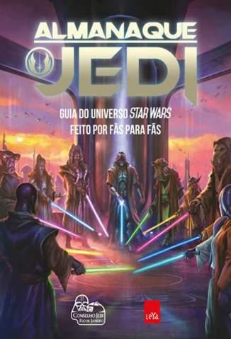 Baixar Livro Almanaque Jedi - Conselho Jedi do Rio de Janeiro em ePub PDF Mobi ou Ler Online