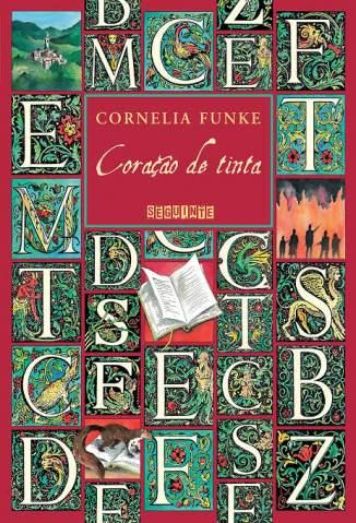 Baixar Livro Coração de Tinta - Cornelia Funke em ePub PDF Mobi ou Ler Online