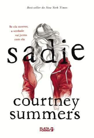 Baixar Livro Sadie - Courtney Summers em ePub PDF Mobi ou Ler Online