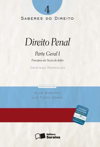 Baixar Direito Penal - Saberes do Direito Vol. 4 - Cristiano Soares Rodrigues  ePub PDF Mobi ou Ler Online