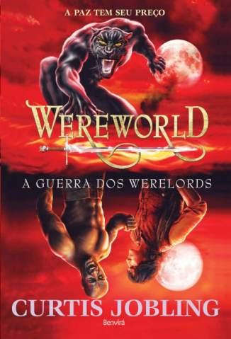 Baixar Livro A Guerra dos Werelords - Wereworld Vol. 6 - Curtis Jobling em ePub PDF Mobi ou Ler Online