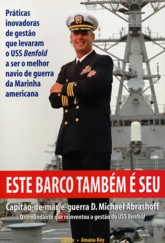 Baixar Este Barco Também é Seu - D. Michael Abrashoff  ePub PDF Mobi ou Ler Online