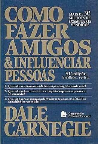 Baixar Livro Como Fazer Amigos e Influenciar Pessoas - Dale Carnegie em ePub PDF Mobi ou Ler Online
