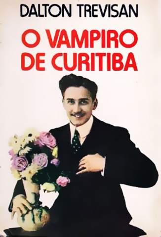 Baixar Livro O Vampiro de Curitiba - Dalton Trevisan em ePub PDF Mobi ou Ler Online