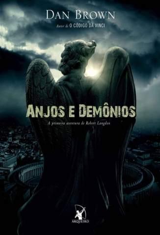 Baixar Livro Anjos e Demônios: A Primeira Aventura de Robert Langdon - Dan Brown em ePub PDF Mobi ou Ler Online