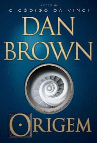 Baixar Livro Origem - Dan Brown em ePub PDF Mobi ou Ler Online