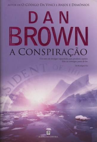 Baixar Livro A Conspiração - Dan Brown em ePub PDF Mobi ou Ler Online