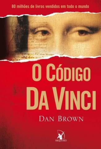 Baixar Livro O Código da Vinci - Dan Brown em ePub PDF Mobi ou Ler Online