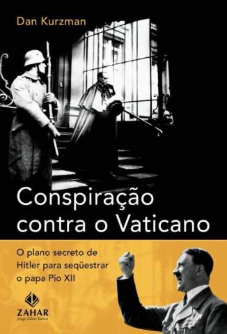 Baixar Conspiração Contra o Vaticano - Dan Kurzman ePub PDF Mobi ou Ler Online