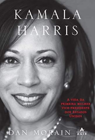 Baixar Livro Kamala Harris - Dan Morain em ePub PDF Mobi ou Ler Online