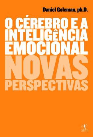 Baixar Livro O Cérebro e a Inteligência Emocional - Daniel Goleman em ePub PDF Mobi ou Ler Online
