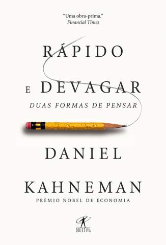 Baixar Livro Rápido e Devagar - Daniel Kahneman em ePub PDF Mobi ou Ler Online