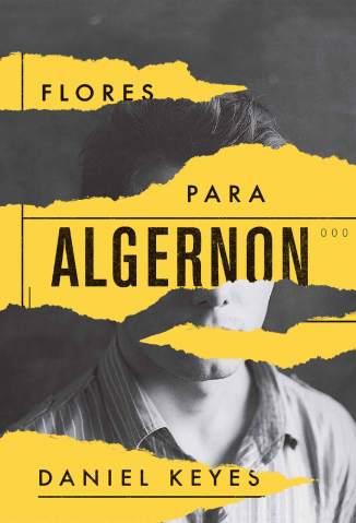 Baixar Livro Flores para Algernon - Daniel Keyes em ePub PDF Mobi ou Ler Online