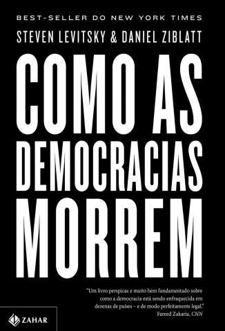 Baixar Livro Como as Democracias Morrem - Daniel Ziblatt  em ePub PDF Mobi ou Ler Online